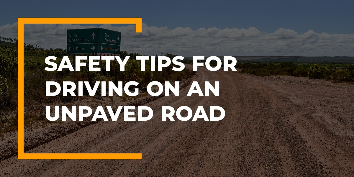 tips for driving on an unpaved road