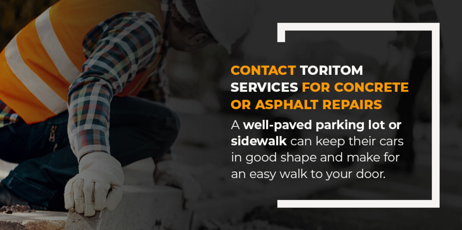 Contact Toritom for Concrete and Asphalt Projects