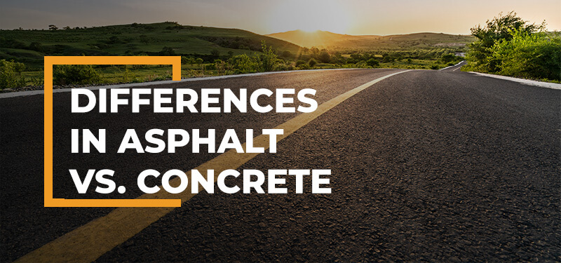 asphalt vs. concrete for a project