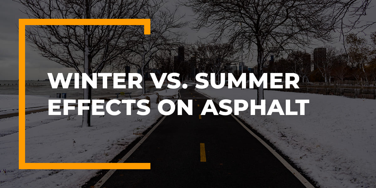 effects of winter and summer on asphalt